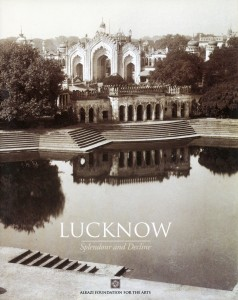 Lucknow Splendour and Decline